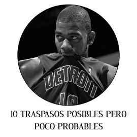 10 TRASPASOS POSIBLES PERO POCO PROBABLES