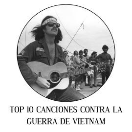 Top 10 canciones contra la guerra de Vietnam