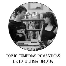 Top 10 comedias románticas de la última década