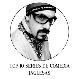 TOP 10 SERIES DE COMEDIA INGLESAS