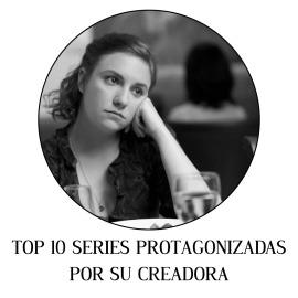 Top 10 series protagonizadas por su creadora