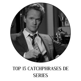 Top 15 catchphrases de series
