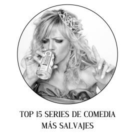Top 15 series de comedia más salvajes