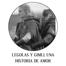 LEGOLAS Y GIMLI, UNA HISTORIA DE AMOR
